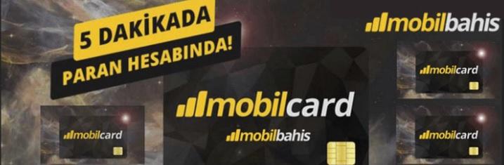 Mobilbahis Mobilcard Nedir?